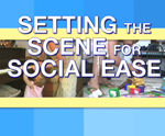 Setting The Scene For Social Ease
